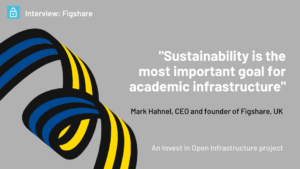 An interview with Mark Hahnel, CEO and Founder, figshare