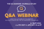 The OA Diamond Study: Q&A Webinar